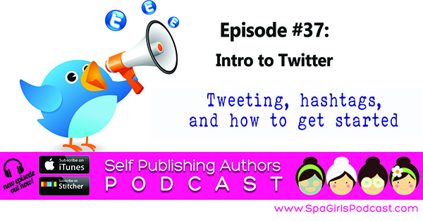 50 Twitter Hashtags For Writers | Self Publishing Authors Podcast